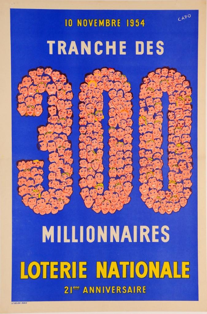 "Original Vintage Loterie Nationale Poster ""Tranche Des 300"" by Capo"