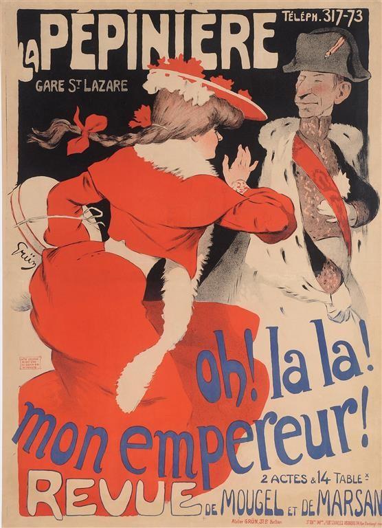 "Original Vintage French Poster ""Oh! La La! Mon Empereur!"" by Grun 1903"