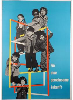 """German Post–WWII Propaganda Poster """"Für eine gemeinsame Zukunft"""""""
