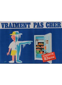 "Original French Poster ""VRAIMENT PAS CHER"" Fridge Savignac ca. 1950"
