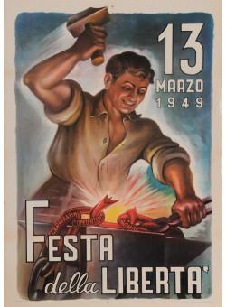 """Original Vintage Italian Propaganda Poster for """"Festa della Liberta"""" Signed 1949"""