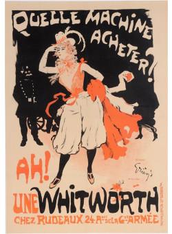 """Original Vintage French Poster """"Quelle Machine Acheter? AH Une Whitworth"""" by Grun. 1897"""