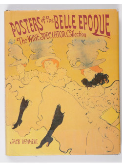 Posters of The Belle Epoque - The Wine Spectator Collection by Jack Rennert 1990