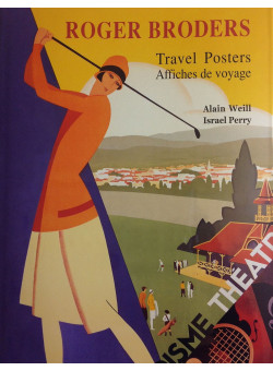 Roger Broders Travel Posters Affiches Voyage Perry Alain Weill