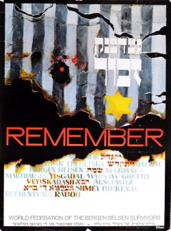 Remember... Bergen Belsen Survivors Holocaust Remembrance Poster.